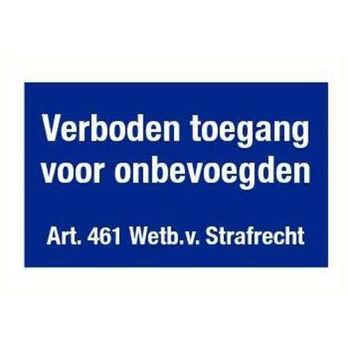 Pictogram verboden toegang voor onbevoegden art.461- Sticker