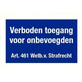 Verboden toegang voor onbevoegden Art. 461- Sticker 30 x 15 cm.
