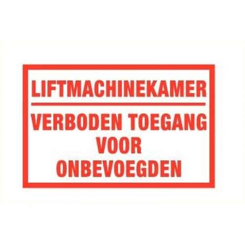 Pictogram Liftmachinekamer verboden voor onbev.- Sticker